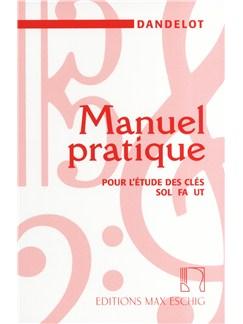 Georges Dandelot: Manuel Pratique Pour L'etude Des Cles Sol Fa Ut Books |