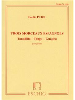 Emilio Pujol: Trois Morceaux Espagnols Books | Guitar