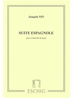 Joaquín Nin: Suite Espagnole (Cello And Piano) Books | Violoncelle, Accompagnement Piano