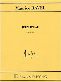 Maurice Ravel: Jeux D'eau (Piano) Books | Piano