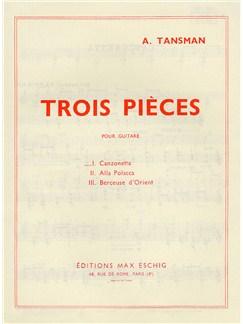 Alexandre Tansman: Trois Pieces - No.1 Canzonetta Books | Guitar