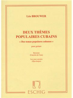 Leo Brouwer: Deux Themes Populaires Cubains Books | Guitar