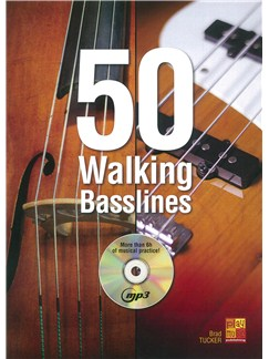 Brad Tucker: 50 Walking Basslines (Book/CD) Books | Double Bass
