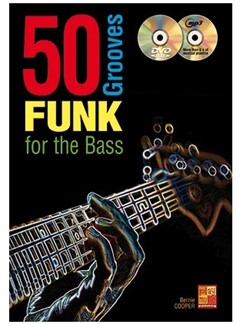 Bernie Cooper: 50 Funk Grooves For The Bass (Book/CD/DVD) Books, CDs and DVDs / Videos | Bass Guitar