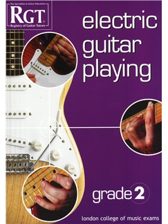 Registry Of Guitar Tutors: Electric Guitar Playing - Grade Two Books | Electric Guitar