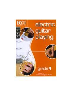 Registry Of Guitar Tutors: Electric Guitar Playing - Grade Four Books   Electric Guitar