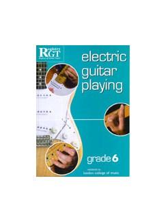Registry Of Guitar Tutors: Electric Guitar Playing - Grade Six Books | Electric Guitar
