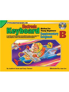 Progressive Electronic Keyboard Method For Young Beginners: Supplementary Song Book B Books and CDs | Keyboard
