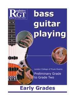 Registry Of Guitar Tutors: Bass Guitar Playing - Preliminary Grade To Grade Two Books | Bass Guitar
