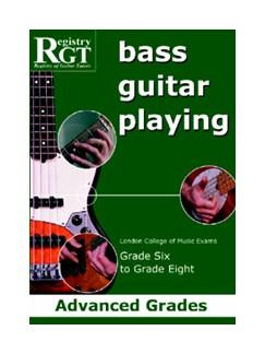 Registry Of Guitar Tutors: Bass Guitar Playing - Grade Six To Grade Eight Books | Bass Guitar