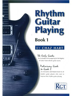 Chaz Hart: Rhythm Guitar Playing - Book One (Early Grades) Books | Guitar