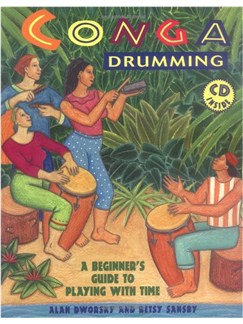 Conga Drumming: A Beginner's Guide To Playing With Time Books and CDs | Congas