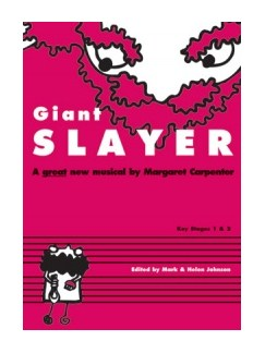 Margaret Carpenter: Giant Slayer (Book And CD) Books and CDs | Unison Voice, Piano Accompaniment