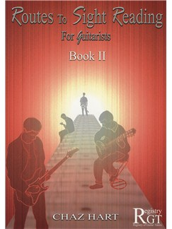 Chaz Hart: Routes To Sight Reading For Guitarists - Book 2 Books | Guitar