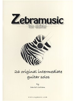 David Cottam: Zebramusic For Guitar Books   Classical Guitar, Guitar