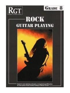 Registry Of Guitar Tutors: Rock Guitar Playing - Grade 8 Books | Guitar
