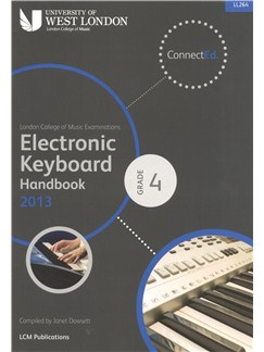 London College Of Music: Electronic Keyboard Handbook 2013 - Grade 4 Books | Keyboard