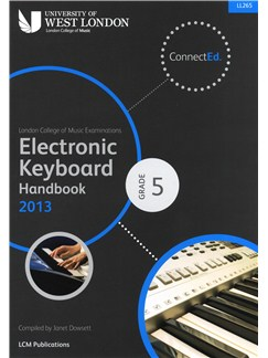 London College Of Music: Electronic Keyboard Handbook 2013 - Grade 5 Books | Keyboard
