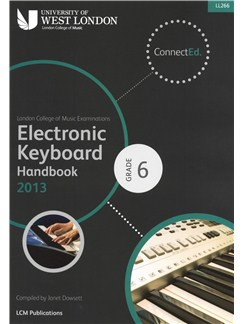 London College Of Music: Electronic Keyboard Handbook 2013 - Grade 6 Books | Keyboard