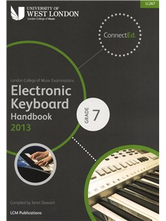 London College Of Music: Electronic Keyboard Handbook 2013 - Grade 7 Books | Keyboard