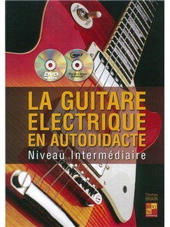 Thomas Brain: La Guitare Electrique En Autodidacte - Niveau Intermediaire Books, CDs and DVDs / Videos | Electric Guitar