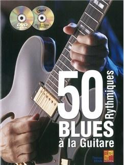 Thomas Brain: 50 Rhythmiques Blues A La Guitare Books, CDs and DVDs / Videos | Guitar