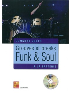 Didier Firmin: Grooves Et Breaks Funk & Soul A La Batterie (Book/CD) Books and CDs | Drums