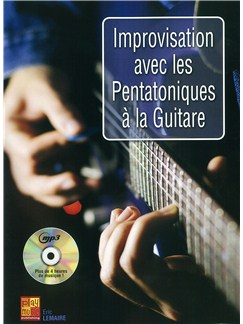 Improvisation Avec Les Pentatoniques A La Guitare (Book/CD) Books and CDs | Guitar