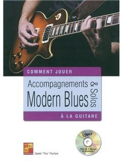 Daniel 'Pox' Pochon: Comment Jouer - Accompagnements & Solos Modern Blues Guitare (Livre/CD) CD et Livre | Guitare
