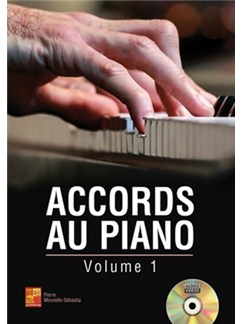 Pierre Minvielle-Sébastia: Accords Au Piano - Volume 1 (Livre/CD) Books and CDs | Piano
