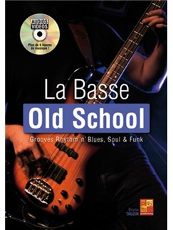 Bruno Tauzin: La Basse Old School (Livre/DVD) DVDs / Videos et Livre | Guitare Basse