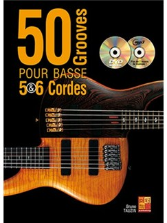 Bruno Tauzin: 50 Grooves Pour Basse 5 & 6 Cordes (Livre/CVD/DVD) Books, CDs and DVDs / Videos | Bass Guitar