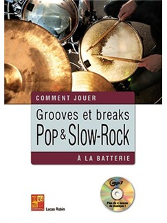 Lucas Robin: Grooves Et Breaks Pop & Slow-Rock A La Batterie (Book/CD) Books and CDs | Drums