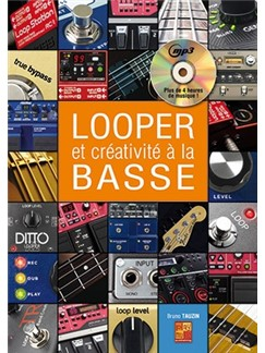 Bruno Tauzin: Looper & Créativité A La Basse (Libro/CD) Books and CDs | Bass Guitar