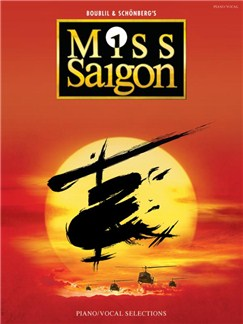 Alain Boublil/Claude-Michel Schonberg: Miss Saigon - Piano And Vocal Selections Books | Piano & Vocal