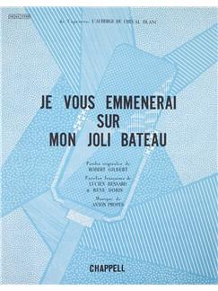 Je Vous Emmenerai Sur Mon Joli Bateau Books | Piano & Vocal