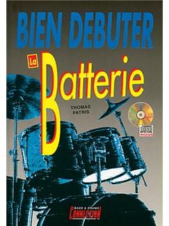 Bien Débuter... la Batterie Books and CDs | Drums