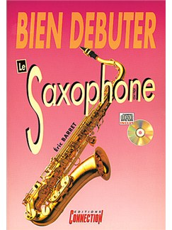 Bien Débuter... le Saxophone (Alto Mib) Books and CDs | Saxophone