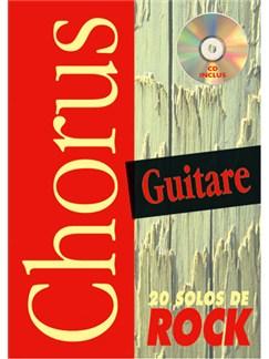 Chorus Guitare : 20 Solos de Rock Books and CDs | Guitar Tab