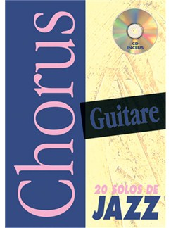 Chorus Guitare : 20 Solos de Jazz Books and CDs | Guitar Tab