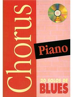 Chorus Piano : 20 Solos de Blues Books and CDs | Piano
