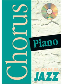 Chorus Piano : 20 Solos de Jazz Books and CDs | Piano