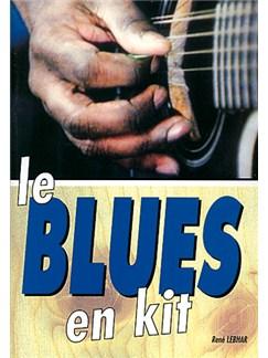 Blues en Kit (Le) Books and CDs | Guitar Tab