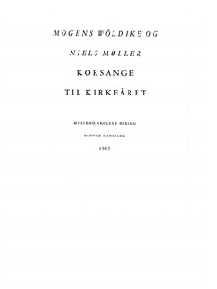 Niels Møller & Mogens Wöldike: Korsange Til Kirkeåret (SATB/SA) Bog | SATB