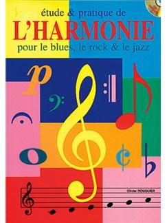 Étude and Pratique de l'harmonie pour le Blues, le Rock And le Jazz Books and CDs | All Instruments