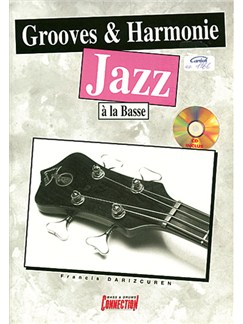 Grooves and Harmonie Jazz à la Basse Books and CDs | Bass Guitar