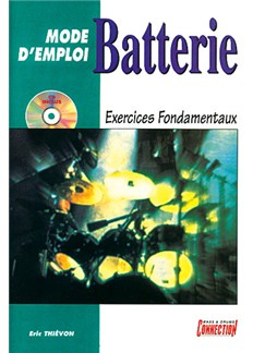 Batterie Mode d'Emploi - Exercices Fondamentaux Books and CDs | Drums