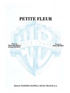 Sidney Bechet: Petite Fleur Books | Piano & Vocal