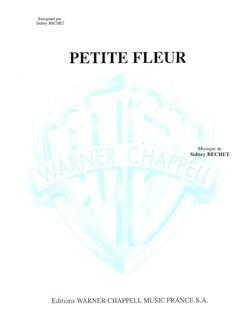 Sidney Bechet: Petite Fleur Livre | Piano, Saxophone