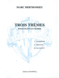 Marc Berthomieu: 3 Thêmes pour Flûte et Harpe Livre | Flute, Harp